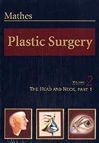 Plastic Surgery: The Face, Part 2, Volume 3,…