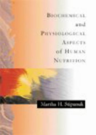 biochemical-and-physiological-aspects-of-human-nutrition-1e