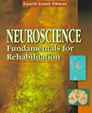 Lundy-Ekman, Laurie: Neuroscience: Fundamentals for Rehabilitation