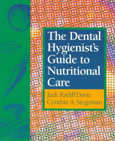 the-dental-hygienists-guide-to-nutritional-care-1e