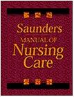 Saunders manual of nursing care by Joan…
