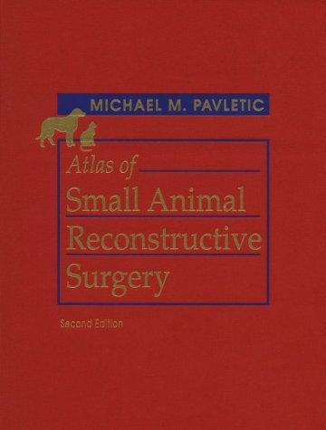 atlas-of-small-animal-reconstructive-surgery-2e