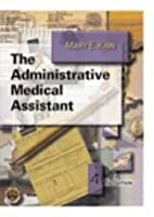 The administrative medical assistant by Mary…