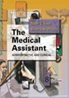 The Medical Assistant: Administrative and…