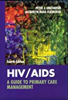Hiv/Aids: A Guide to Primary Care by Peter…