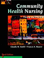 Community Health Nursing: Theory and…