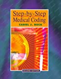 Buck, Carol J.: Step-By-Step Medical Coding