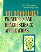 Microbiology: Principles and Health Sciences…