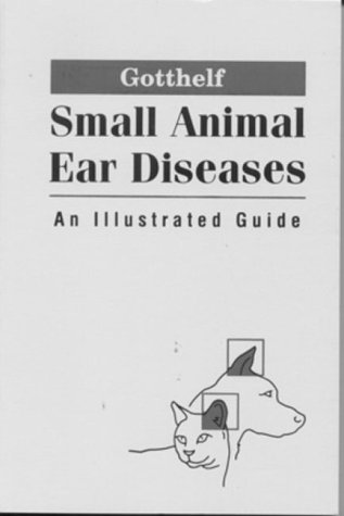 small-animal-ear-diseases-an-illustrated-guide