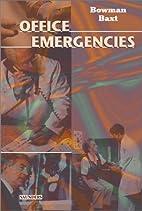 Office Emergencies, 1e by Majorie A. Bowman…