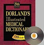 Dorland: Dorland Dorlands Elec Med Dict CD-Rom 21-100 Use