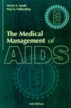 The Medical Management of AIDS by Merle A.…