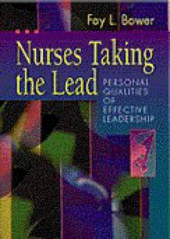 nurses-taking-the-lead-personal-qualities-of-effective-leadership