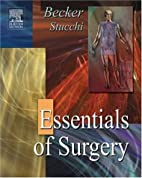 Essentials of Surgery: with STUDENT CONSULT…