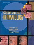 Color Atlas of Dermatology by Md Jeffrey P.…