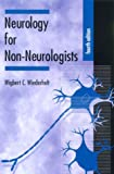 Wiederholt, Wigbert C.: Neurology for Non-Neurologists