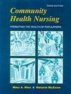 Community Health Nursing:Promoting the…