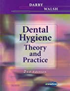Dental Hygiene: Theory and Practice by…