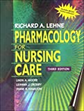 Moore, Linda A.: Pharmacology for Nursing Care, Text & Study Guide Package