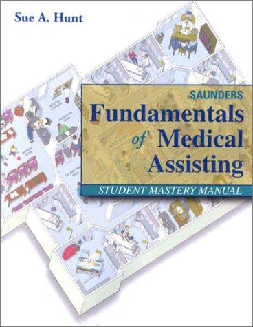 saunders-fundamentals-of-medical-assisting-student-mastery-manual