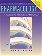 Pharmacology: A Nursing Process Approach by…