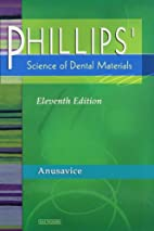 Phillips' Science of Dental Materials…