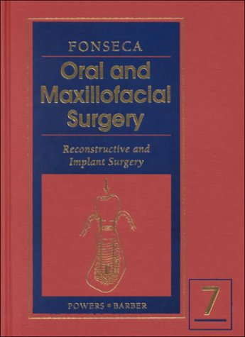 oral-and-maxillofacial-surgery-reconstructive-and-implant-surgery-volume-7-1e