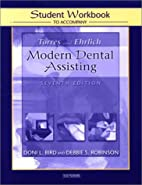Modern Dental Assisting by Doni L. Bird