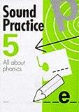 Parker, Andrew: Sound Practice: v. 5