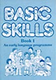 Parker, Andrew: Basic Skills - An Early Language Programme