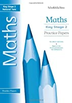 Key Stage 2 Maths Practice Papers by Steve…