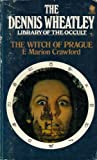 Crawford, F. Marion: The Witch Of Prague: A Fantastic Tale