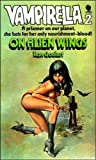 RON GOULART: Vampirella 2 On Alien Wings