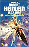 ROBERT HEINLEIN: The Best of Robert Heinlein 1947-1959