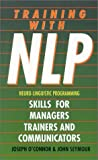 Seymour, John: Training With Nlp: Skills for Managers, Trainers and Communicators