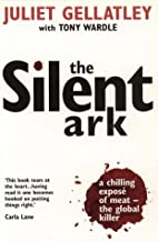 The Silent Ark: A Chilling Expose of Meat -…