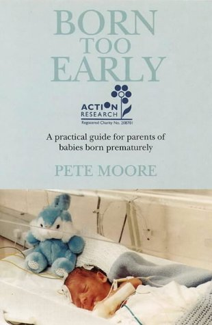 born-too-early-practical-guide-for-parents-of-babies-born-prematurely
