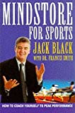 Black, Jack: Mindstore for Sports: Revolutionary Techniques to Help You Achieve Your Peak Performance