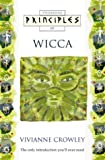 Crowley, Vivianne: Principles of Wicca