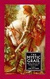 Matthews, John: The Mystic Grail