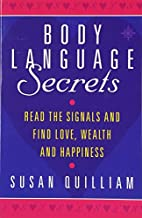 Body Language Secrets: Read the Signals and…