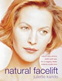 Kando, Juliette: Natural Face Lift