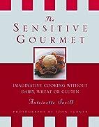 The Sensitive Gourmet: Imaginative Cooking…
