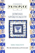 Principles of Jewish Spirituality: The Only…