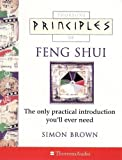 Brown, Simon: Principles of Feng Shui, Audio: The Only Practical Introduction You'll Ever Need