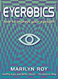Marilyn Roy: Eyerobics
