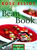 Elliot, Rose: The Bean Book: Essential Vegetarian Collection