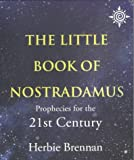 Brennan, Herbie: The Little Book of Nostradamus