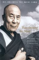 Transforming the Mind by Dalai Lama