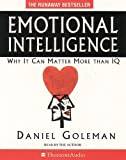 Goleman, Daniel: Emotional Intelligence: Why it Can Matter More Than IQ (Thorsons audio)
